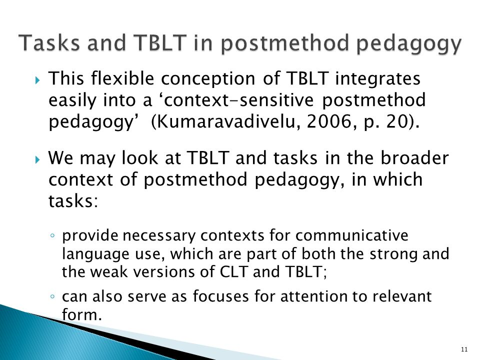 Tasks and TBLT in postmethod pedagogy