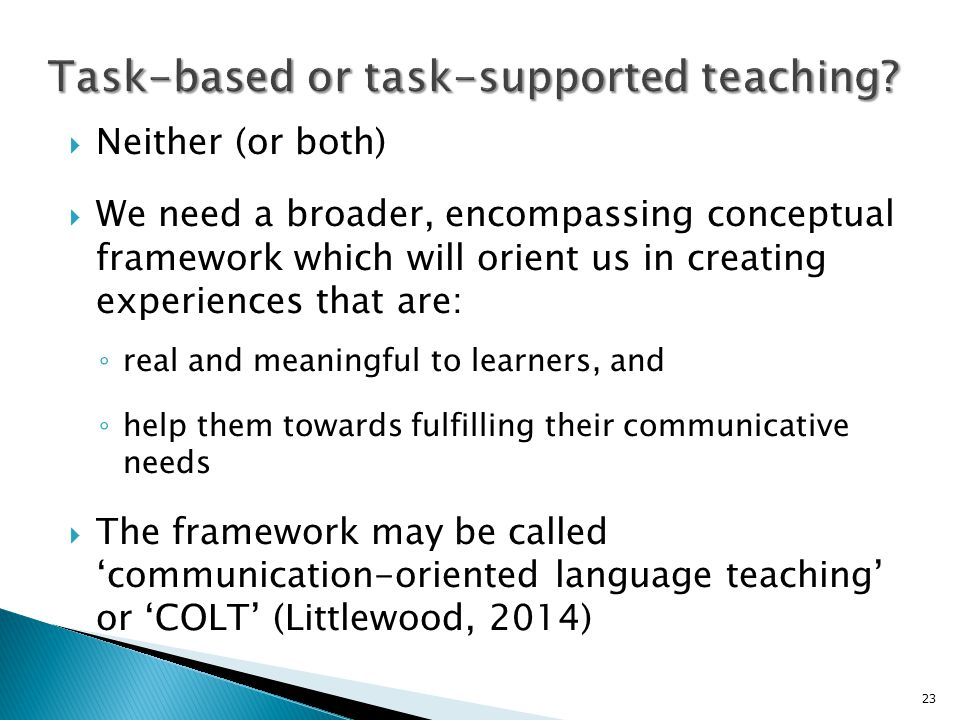 Task-based or task-supported teaching