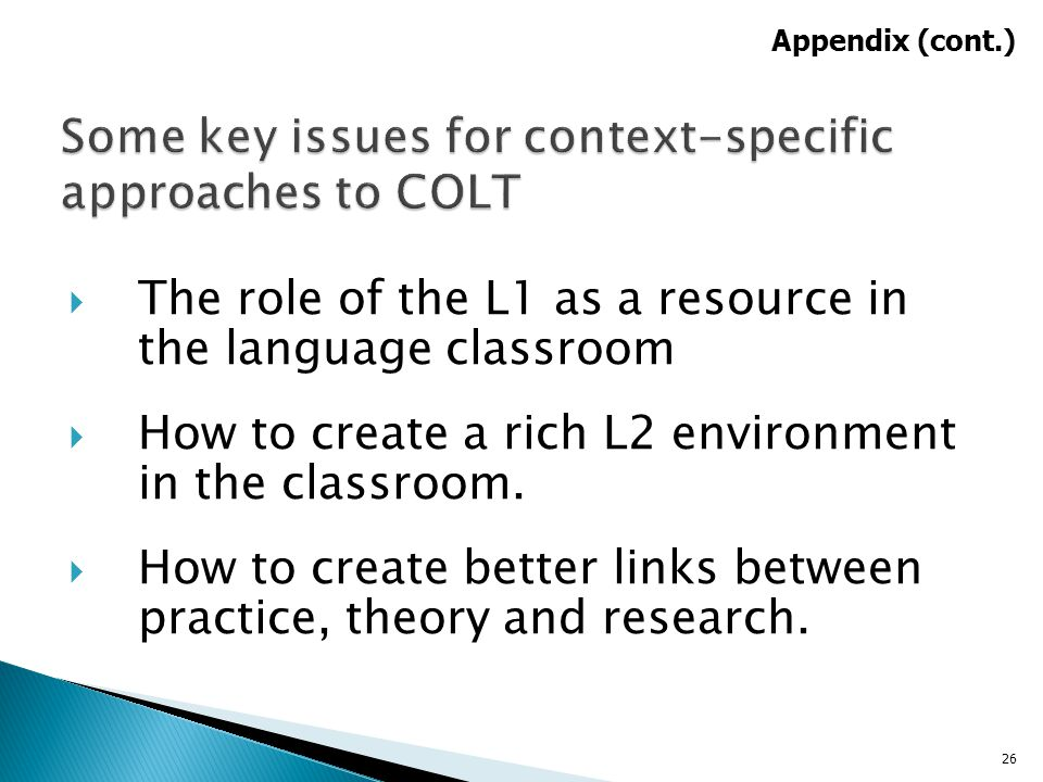 Some key issues for context-specific approaches to COLT
