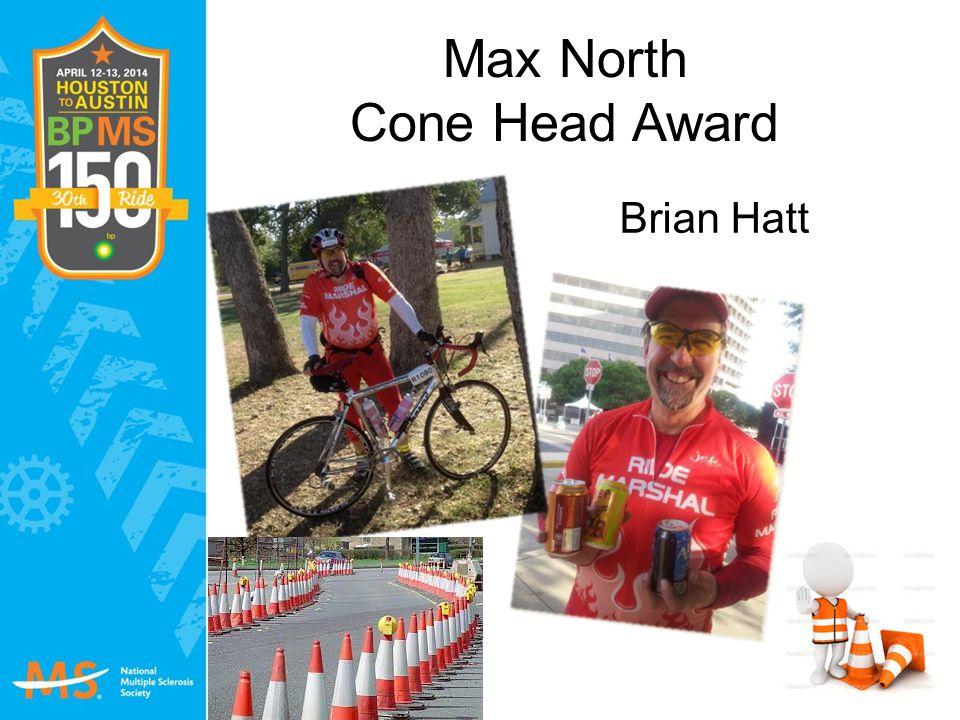 Max North Cone Head Award