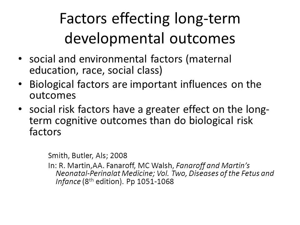Factors effecting long-term developmental outcomes