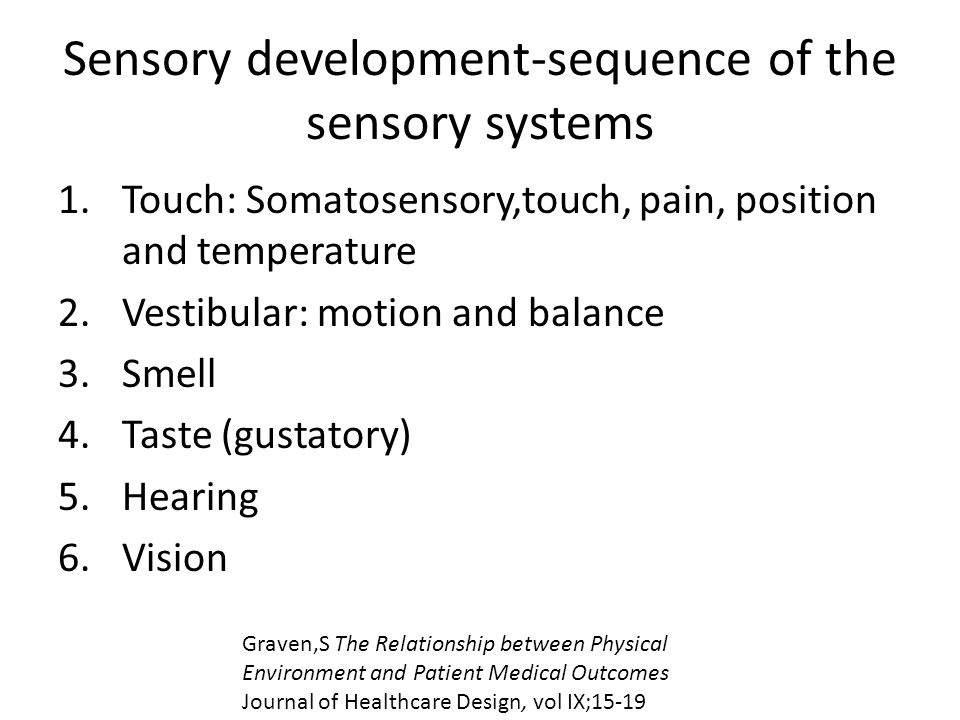 Sensory development-sequence of the sensory systems