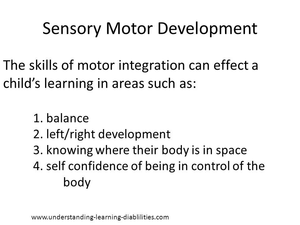 Sensory Motor Development