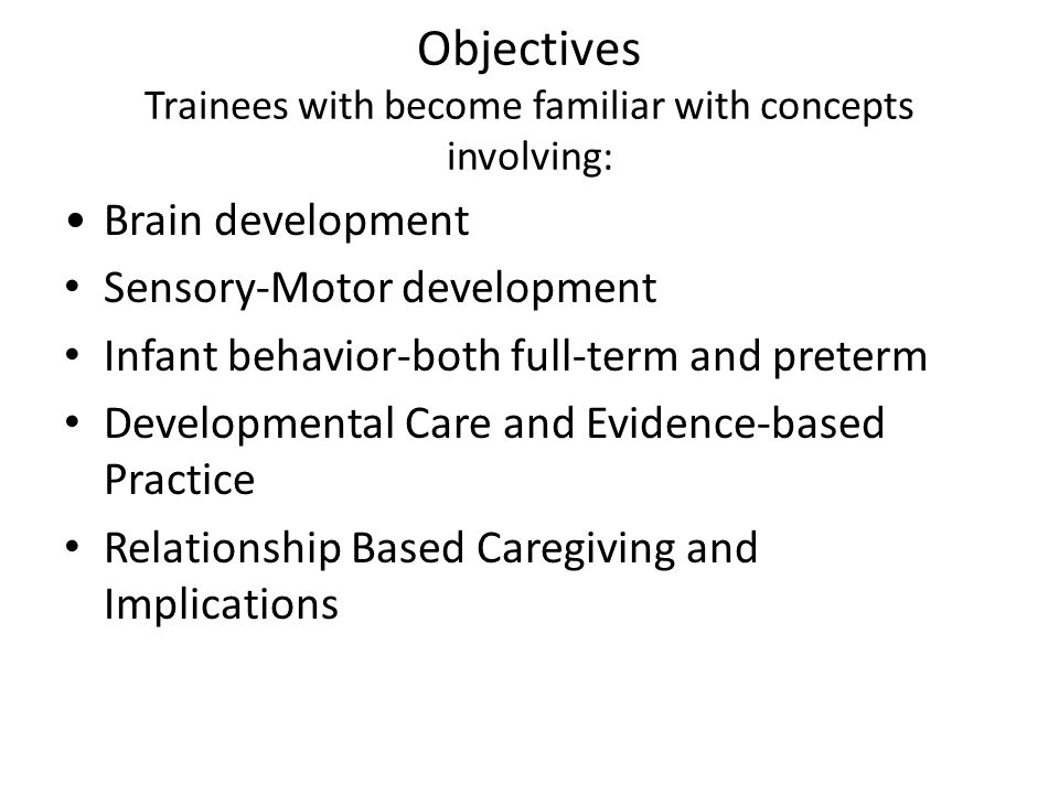 Objectives Trainees with become familiar with concepts involving: