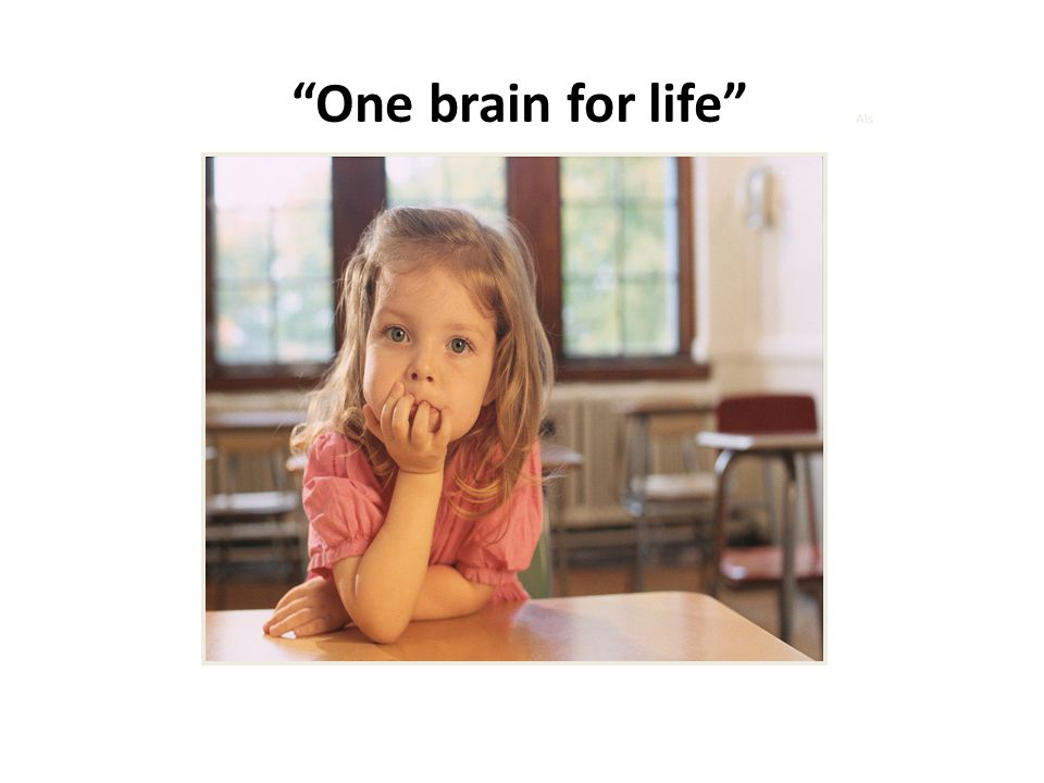 One brain for life Als.