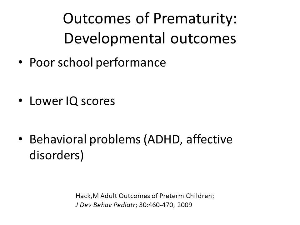 Outcomes of Prematurity: Developmental outcomes