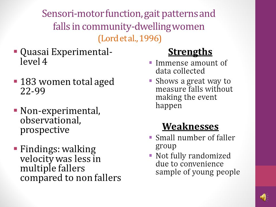 Sensori-motor function, gait patterns and falls in community-dwelling women (Lord et al., 1996)
