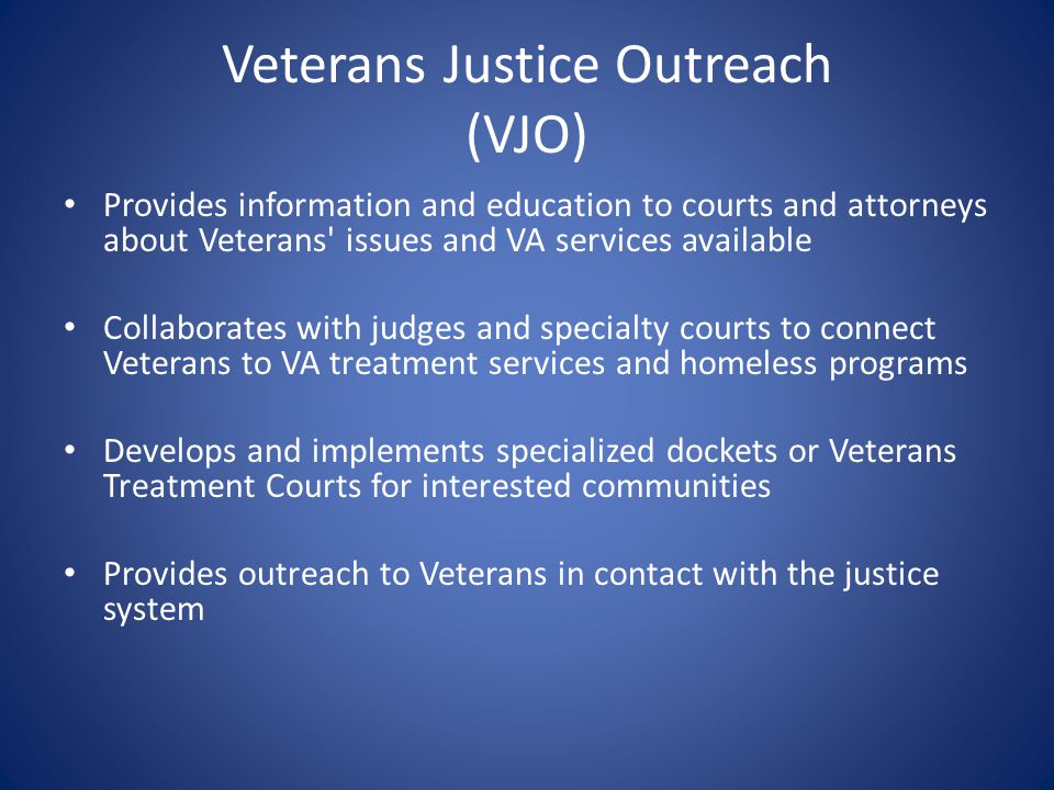 Veterans Justice Outreach (VJO)