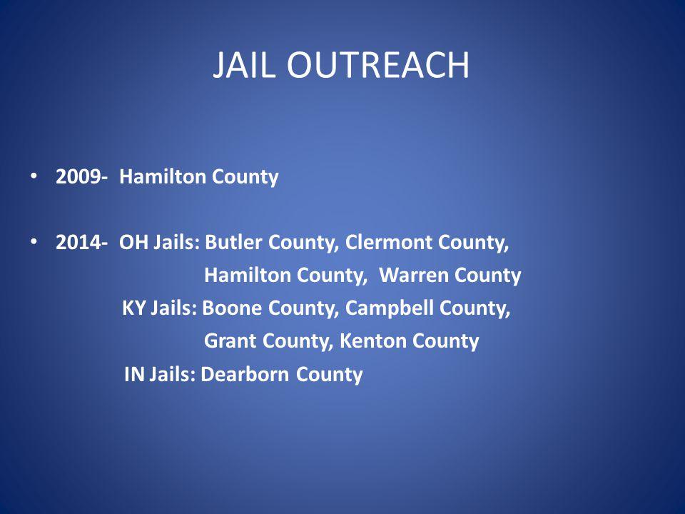 JAIL OUTREACH 2009- Hamilton County