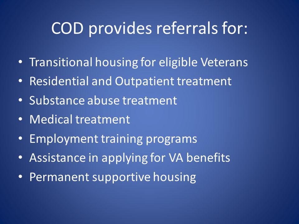 COD provides referrals for: