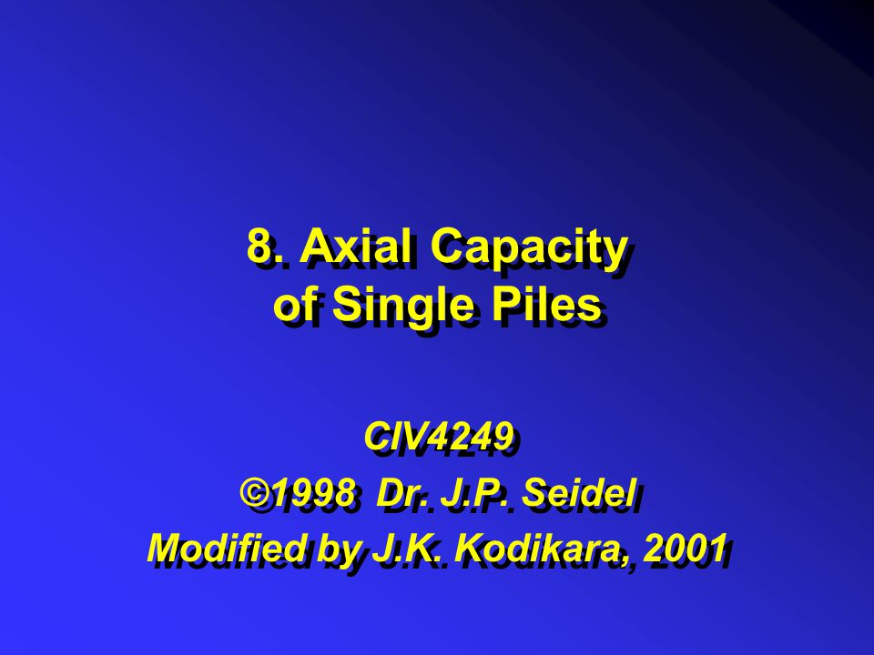 8. Axial Capacity of Single Piles