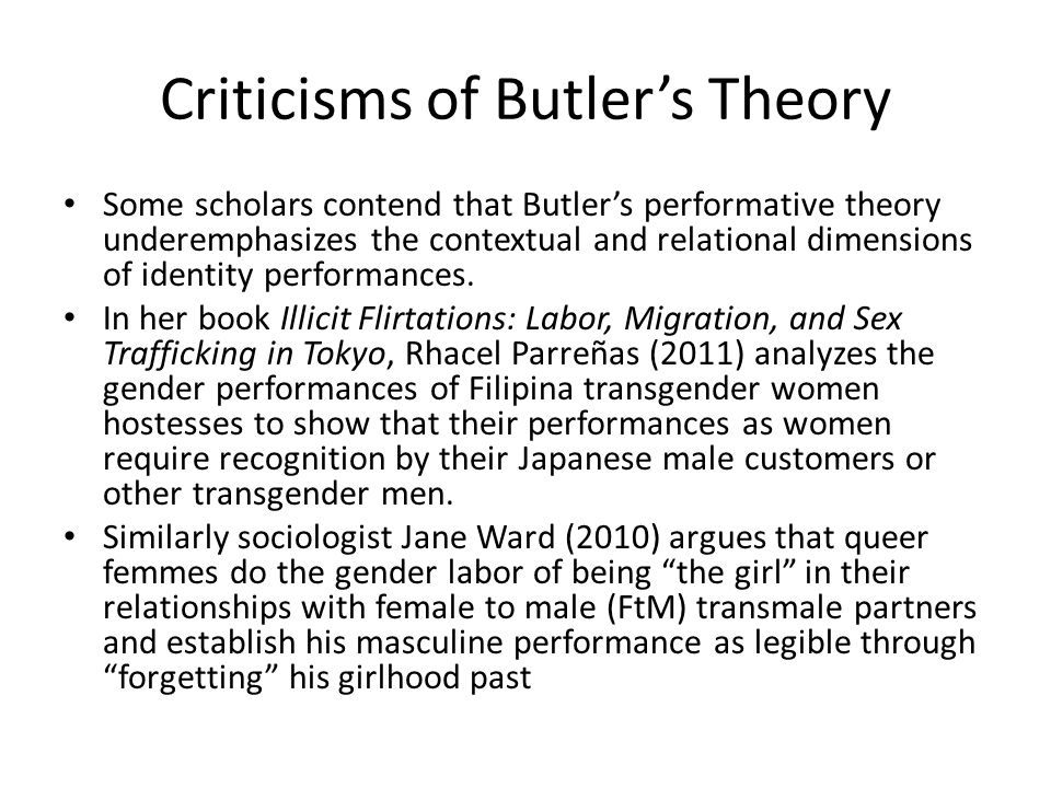 Criticisms of Butler's Theory