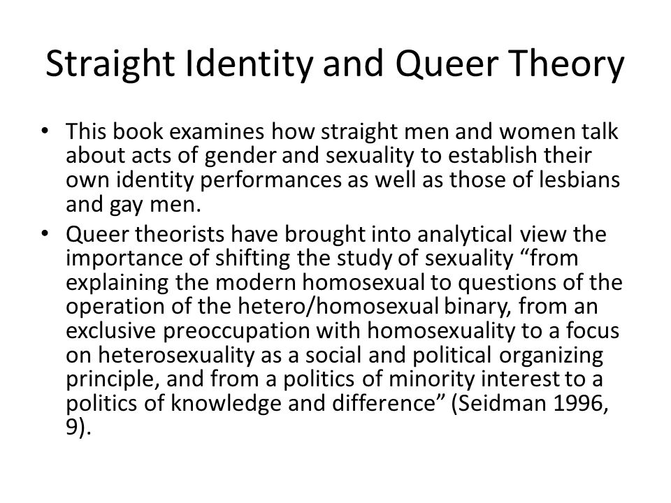 Straight Identity and Queer Theory