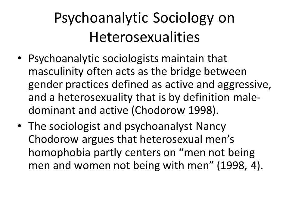 Psychoanalytic Sociology on Heterosexualities