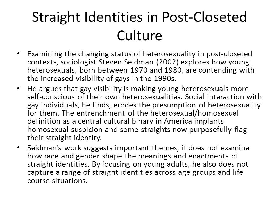Straight Identities in Post-Closeted Culture