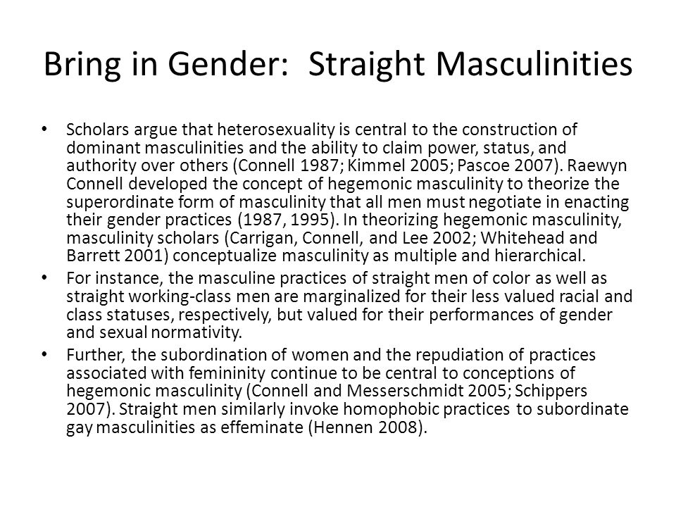 Bring in Gender: Straight Masculinities