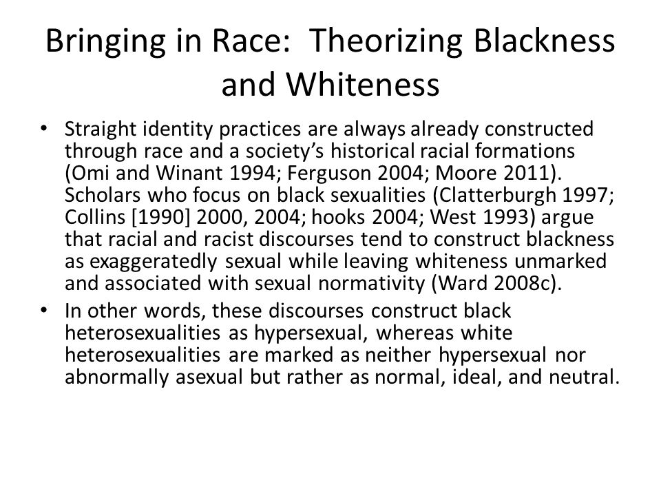 Bringing in Race: Theorizing Blackness and Whiteness