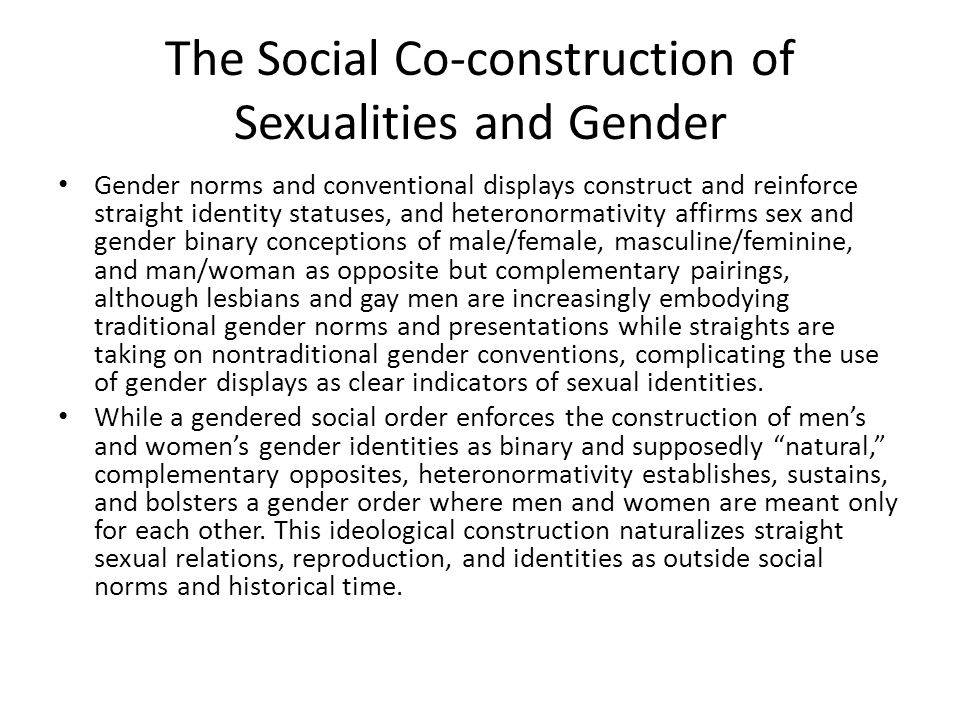 The Social Co-construction of Sexualities and Gender