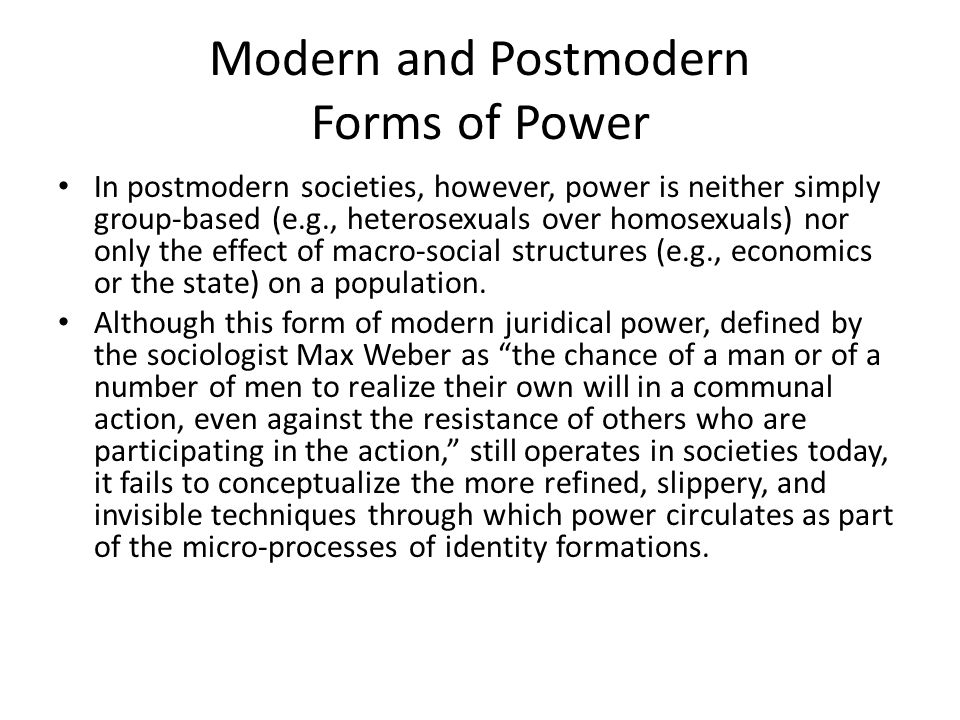 Modern and Postmodern Forms of Power