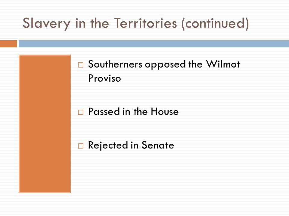 Slavery in the Territories (continued)