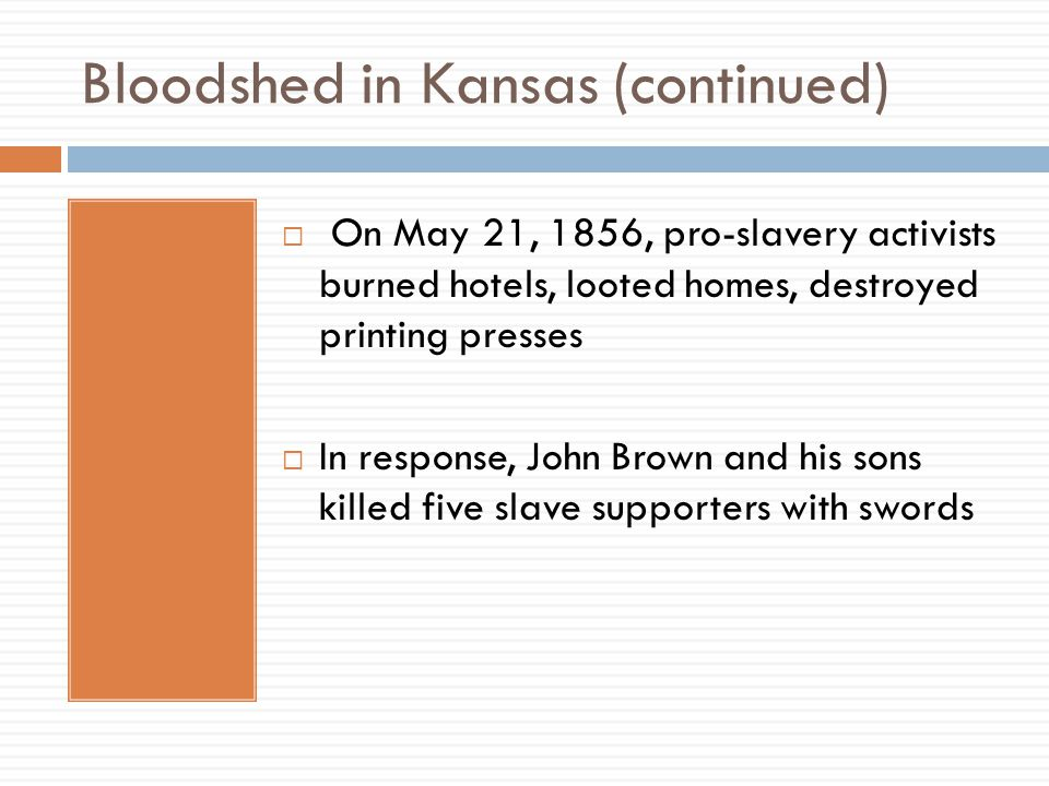 Bloodshed in Kansas (continued)