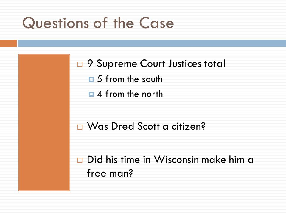 Questions of the Case 9 Supreme Court Justices total