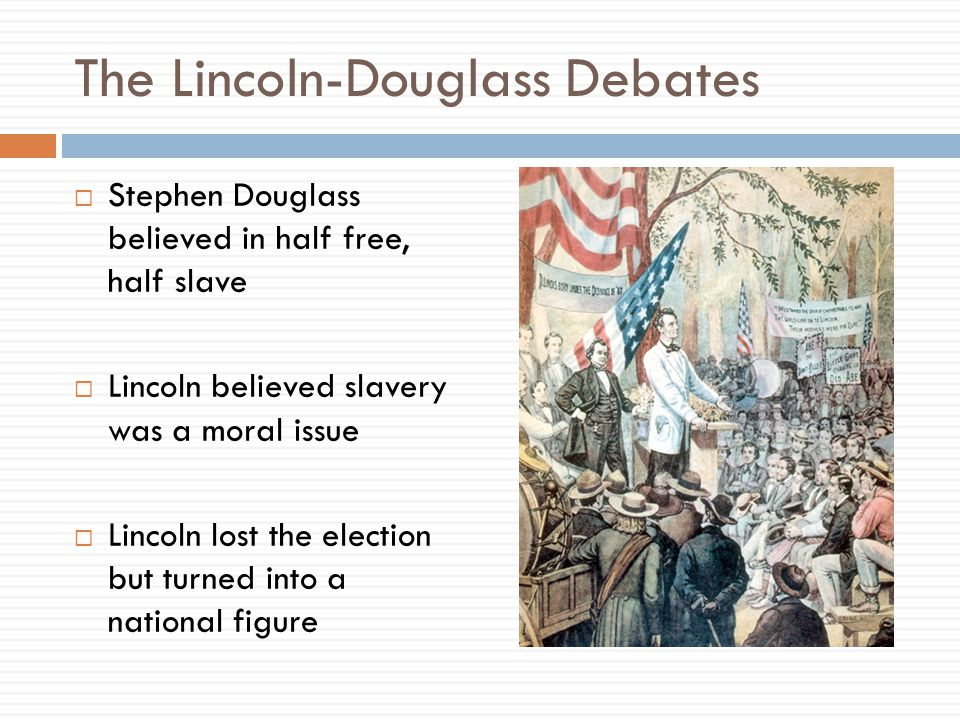 The Lincoln-Douglass Debates