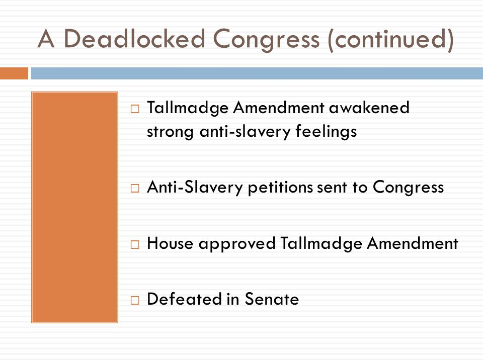 A Deadlocked Congress (continued)