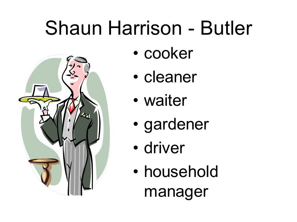 Shaun Harrison - Butler