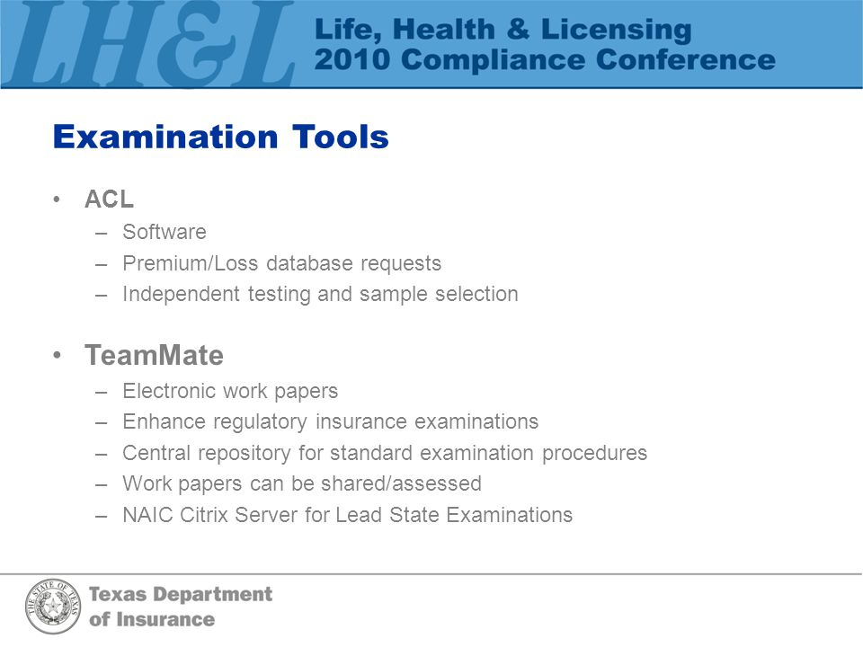 Examination Tools TeamMate ACL Software Premium/Loss database requests