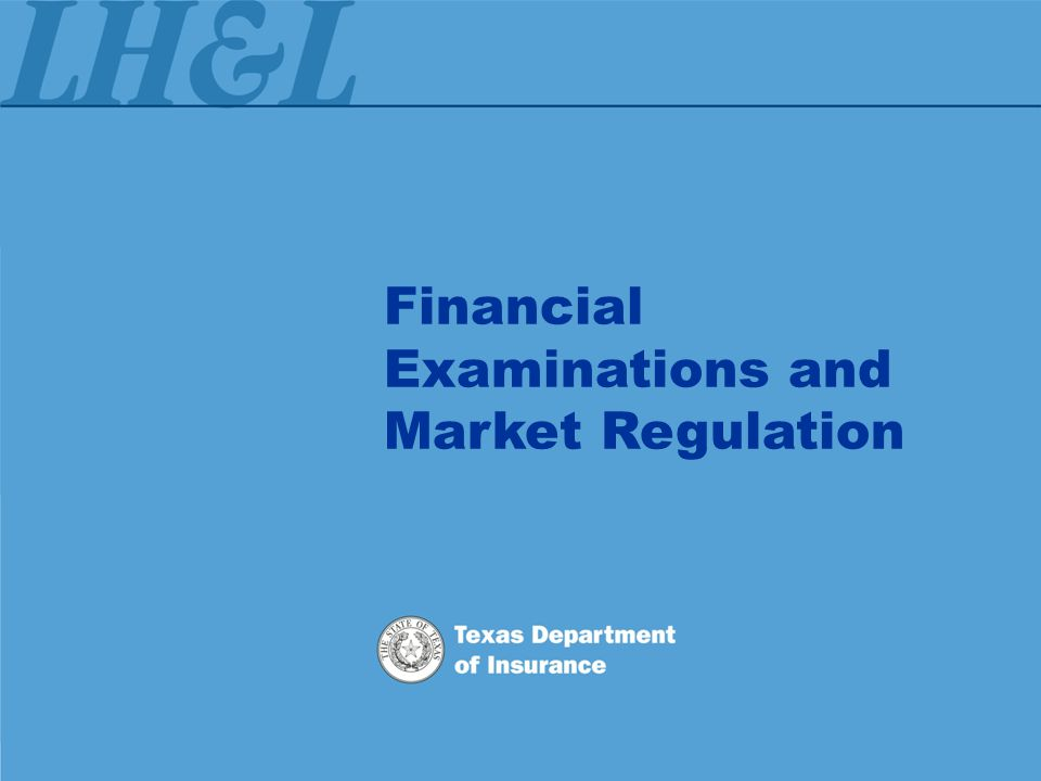 Financial Examinations and Market Regulation