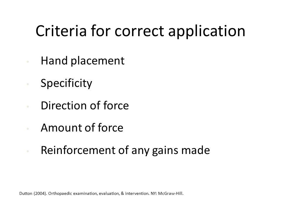 Criteria for correct application