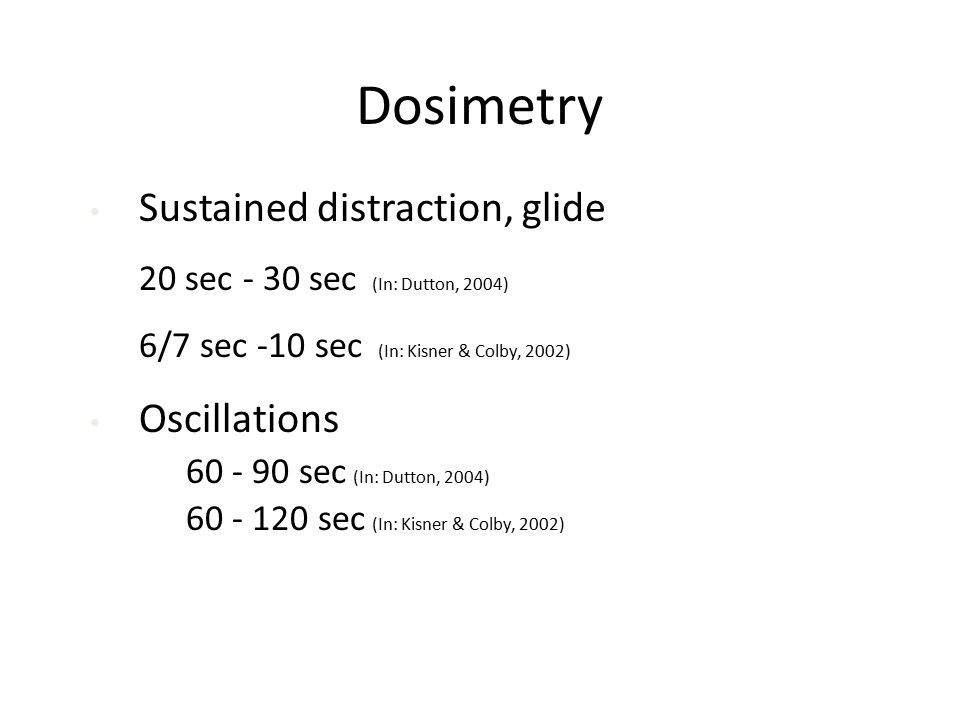 Dosimetry Sustained distraction, glide