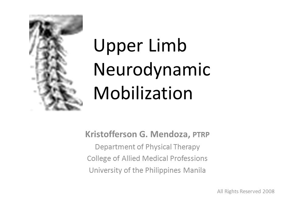 Upper Limb Neurodynamic Mobilization