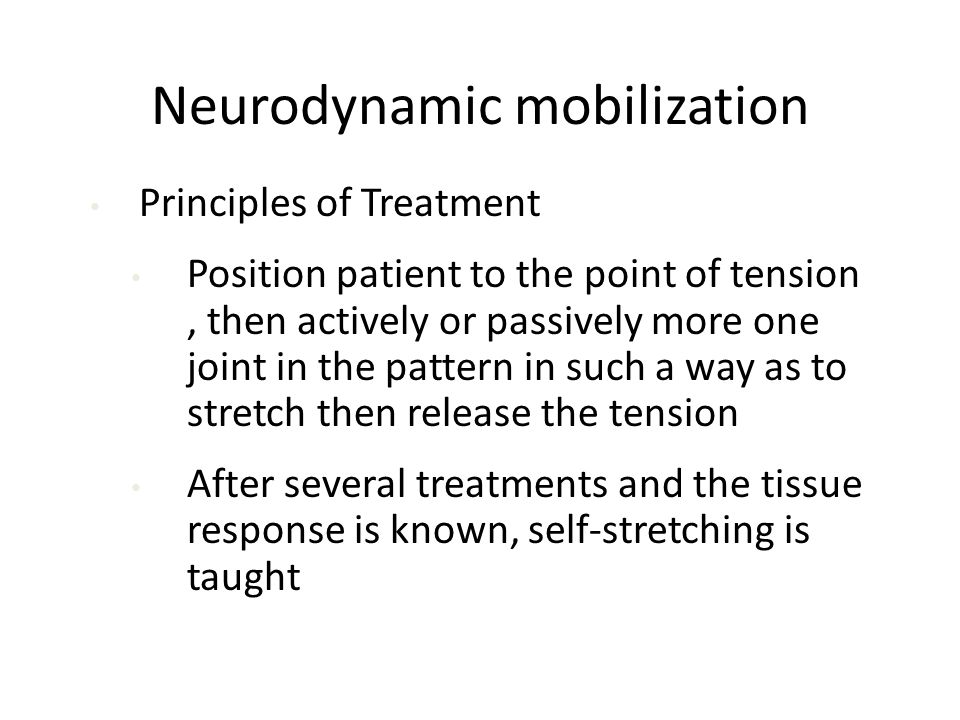 Neurodynamic mobilization