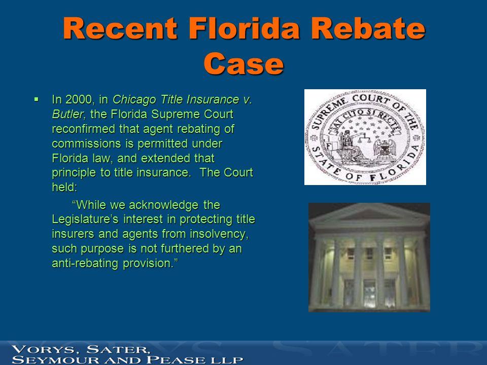 Recent Florida Rebate Case