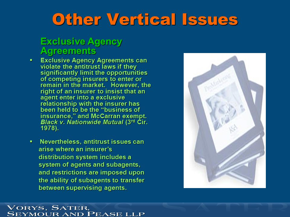 Other Vertical Issues Exclusive Agency Agreements