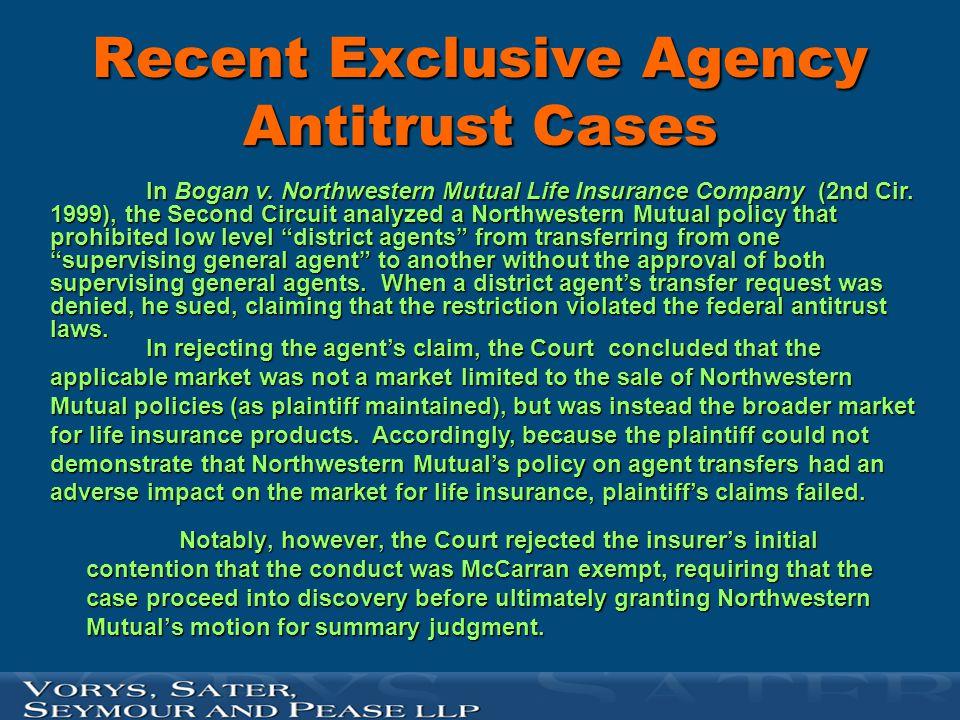 Recent Exclusive Agency Antitrust Cases