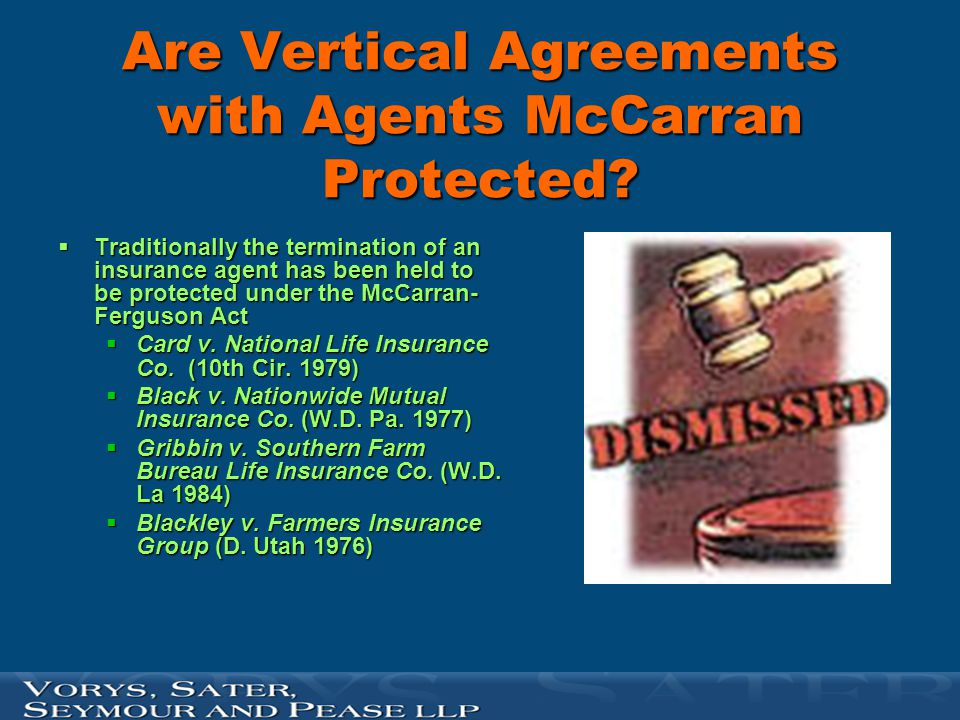 Are Vertical Agreements with Agents McCarran Protected