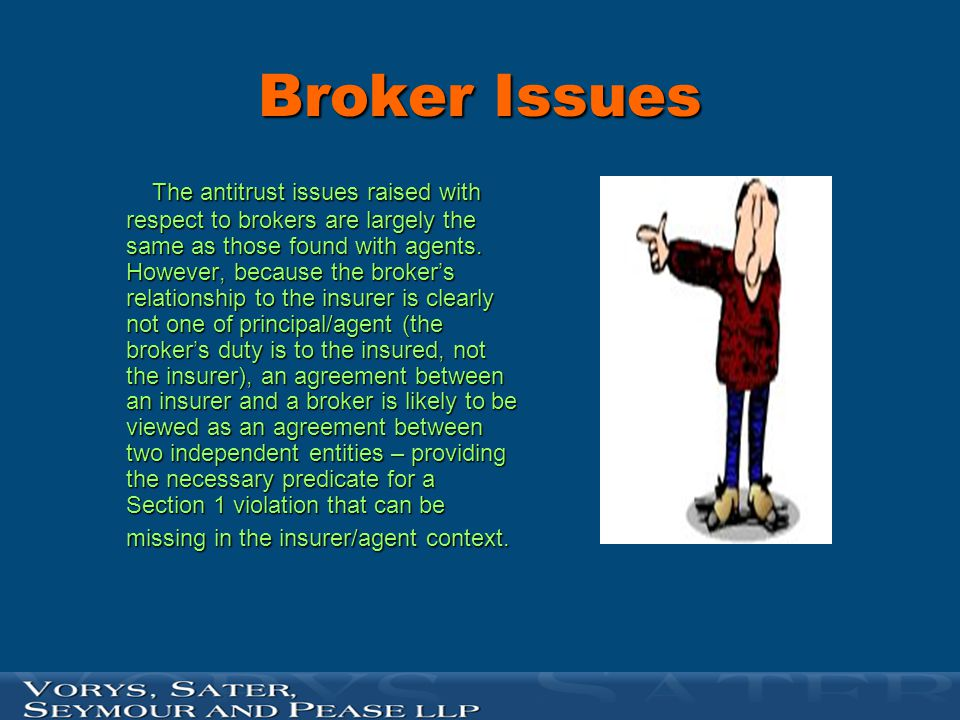 Broker agent of the insured