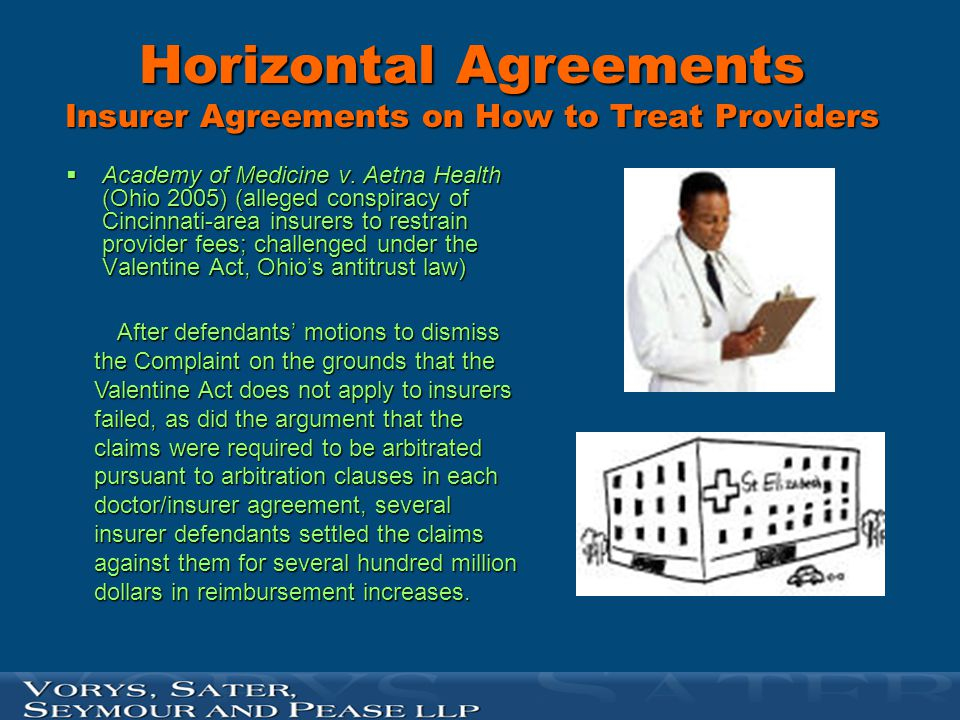 Horizontal Agreements Insurer Agreements on How to Treat Providers