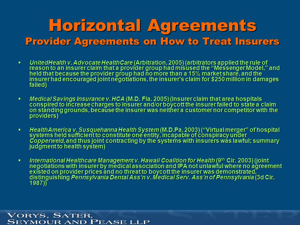 Horizontal Agreements Provider Agreements on How to Treat Insurers