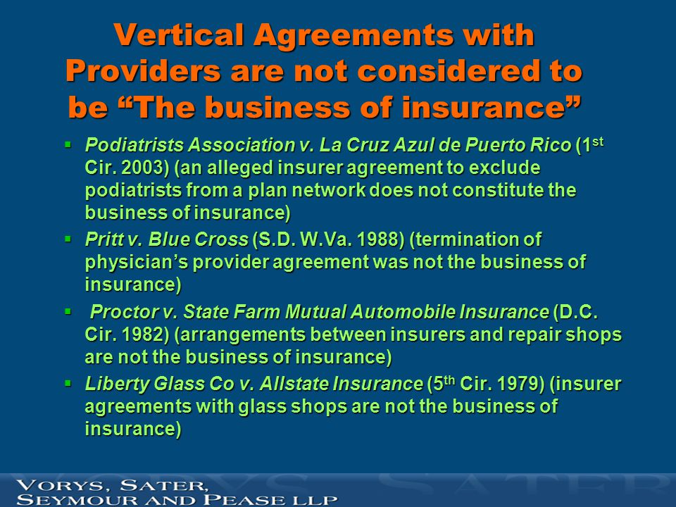 Vertical Agreements with Providers are not considered to be The business of insurance
