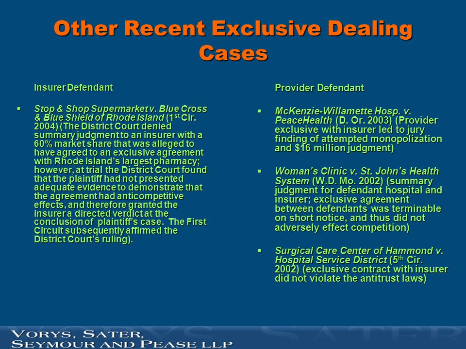 Other Recent Exclusive Dealing Cases