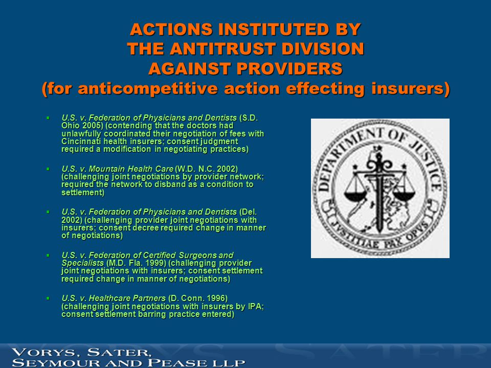 ACTIONS INSTITUTED BY THE ANTITRUST DIVISION AGAINST PROVIDERS (for anticompetitive action effecting insurers)