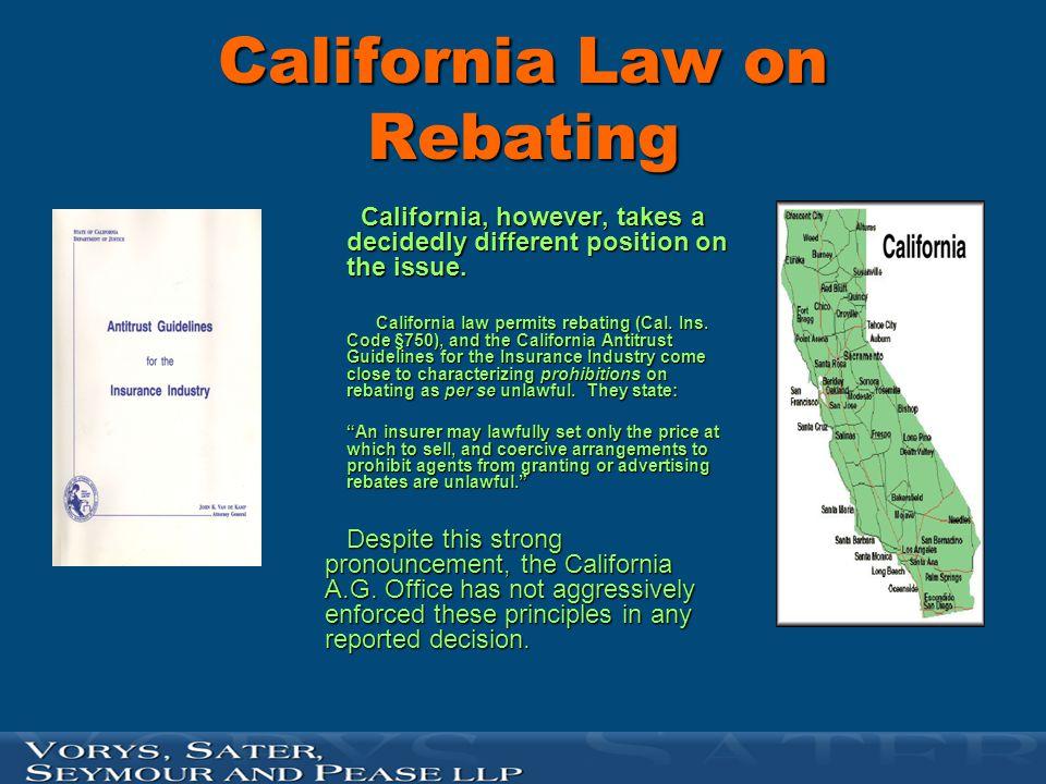 California Law on Rebating