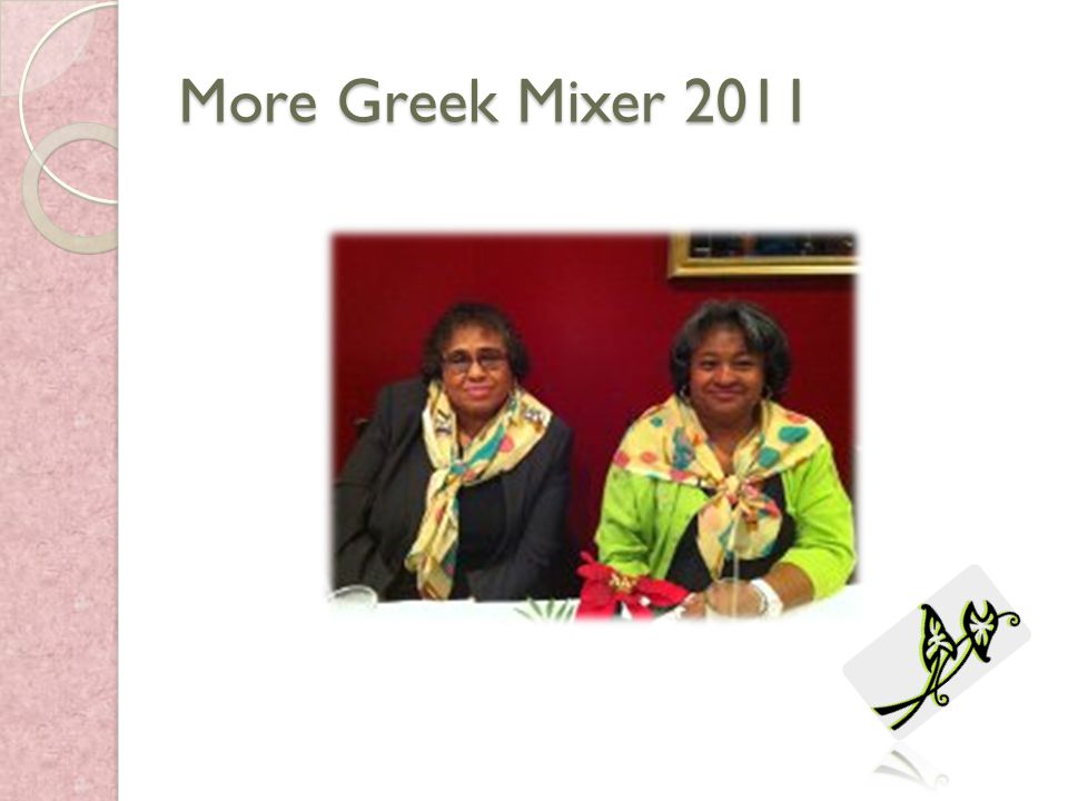 More Greek Mixer 2011