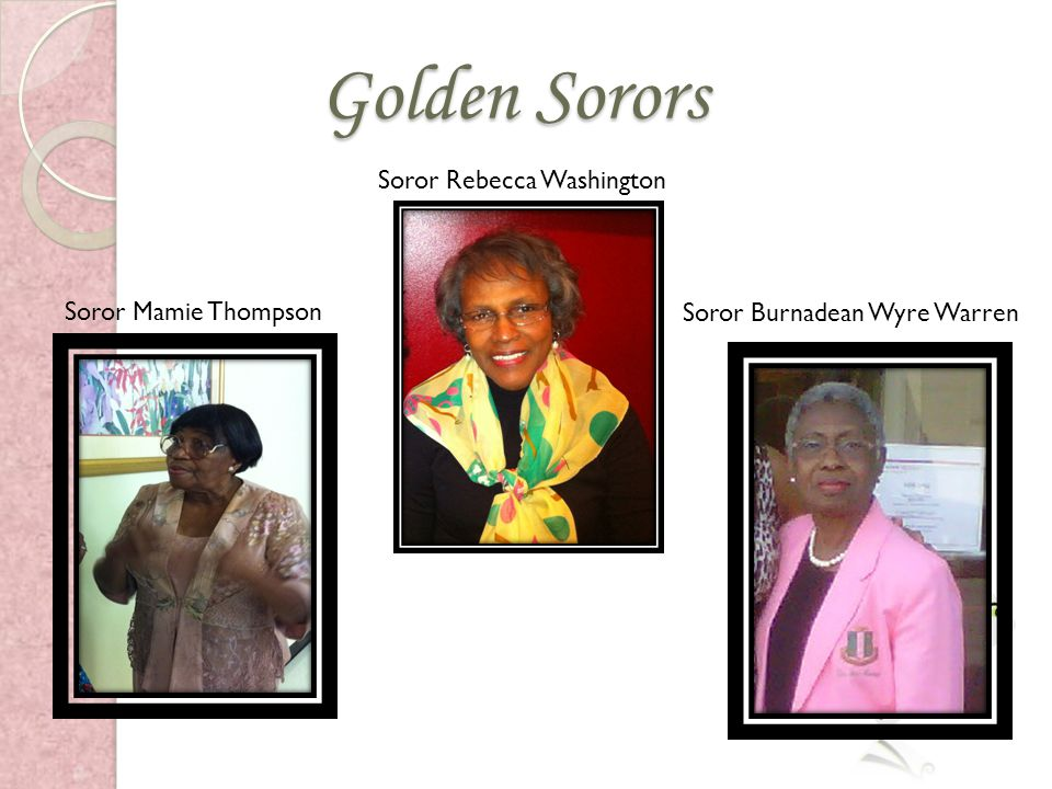 Golden Sorors Soror Rebecca Washington Soror Mamie Thompson