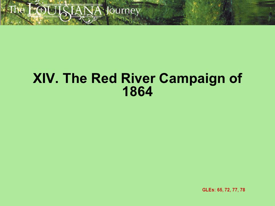 XIV. The Red River Campaign of 1864