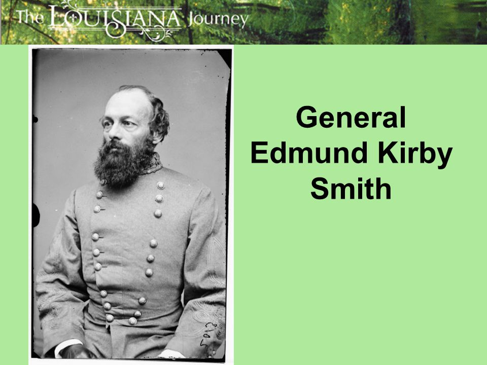 General Edmund Kirby Smith